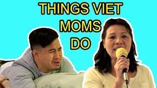 getlinkyoutube.com-THINGS VIET MOMS DO