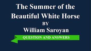 getlinkyoutube.com-Summer of the beautiful White Horse by william saroyan