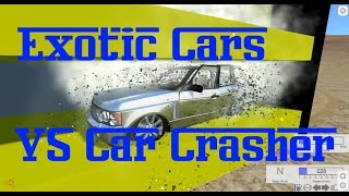 BeamNG Drive Over 1Million Dollars Exotic Car VS Car Crasher HD