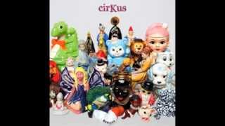 getlinkyoutube.com-cirKus - Every Day Life