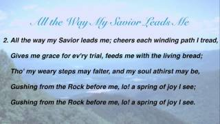 getlinkyoutube.com-All the Way My Savior Leads Me (Baptist Hymnal #62)