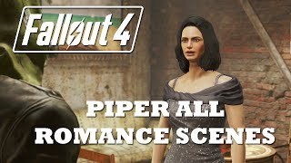 getlinkyoutube.com-Fallout 4 All Piper Romance Scenes + Sex Scene