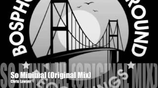 getlinkyoutube.com-Chris Lawyer - So Minimal (Original Mix)