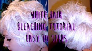getlinkyoutube.com-White Hair Bleaching Tutorial - Easy 10 steps