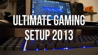 getlinkyoutube.com-Ultimate Gaming Setup 2013