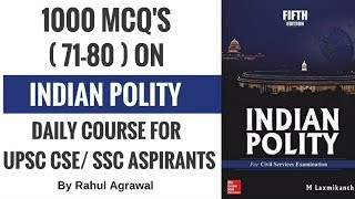 MCQ on Polity for UPSC CSE/ SSC Aspirants By Rahul Agrawal (71-80)