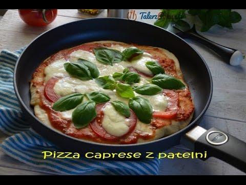 Pizza caprese z patelni