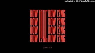 Charlie Puth - How Long [Audio]