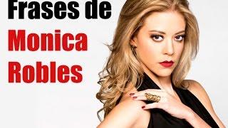 getlinkyoutube.com-10 frases de Monica Robles - Primera Temporada