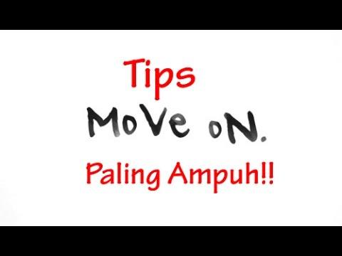 Cara Move On Yang Cepat Dan Ampuh