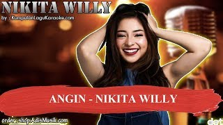 ANGIN  - NIKITA WILLY Karaoke