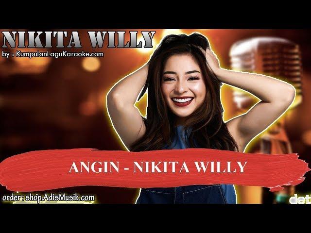 ANGIN  - NIKITA WILLY Karaoke