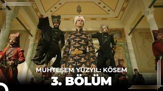 getlinkyoutube.com-Muhteşem Yüzyıl Kösem 3.Bölüm (HD)