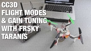 getlinkyoutube.com-OpenPilot CC3D Multiple Flight Modes and In-Air Gain Tuning with FrSky Taranis