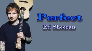 PERFECT - Ed Sheran [Official Lyrics Video]