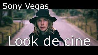 Sony Vegas: Look cinematográfico
