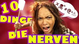 10 Dinge, die Jeden nerven!   Chaos Chrissy