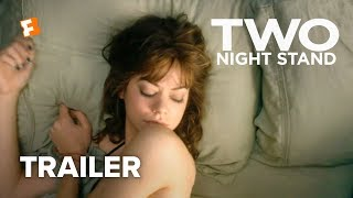 getlinkyoutube.com-Two Night Stand Official Trailer #1 (2014) - Analeigh Tipton, Miles Teller Romantic Comedy HD