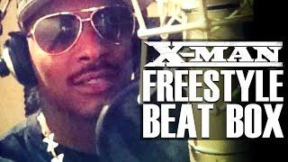 X-man - Tala Ka Pri (freestyle Beat Box)
