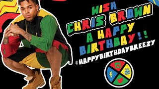 getlinkyoutube.com-Team Breezy Wishes Chris Brown A Happy 26th Birthday
