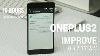 getlinkyoutube.com-How To Improve OnePlus 2 Battery - Tips / PhoneRadar