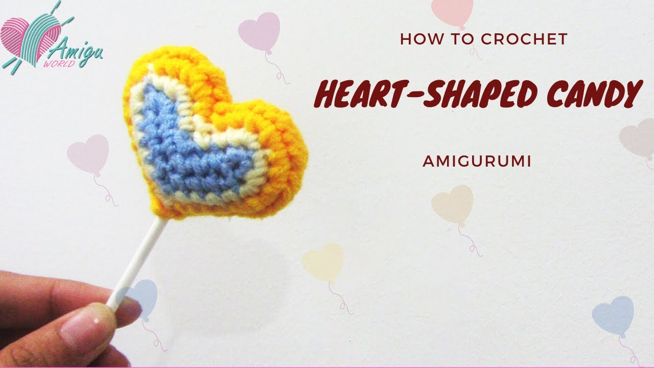Free Pattern – How to crochet HEART CANDY amigurumi