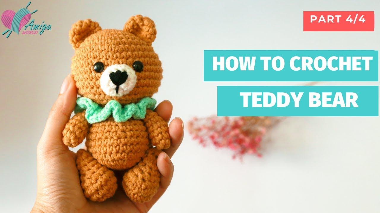 Hướng dẫn cách móc gấu Teddy nhỏ xinh bằng len (P4)