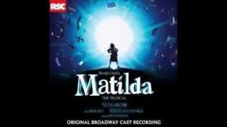 The Smell of Rebellion Matilda the Musical Original Broadway Cast