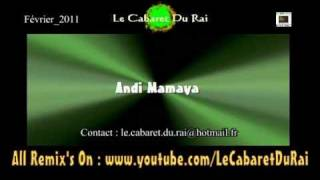 getlinkyoutube.com-Rai 2011 Cheb Mimou - Andi Madama Remix By Y_Z_L