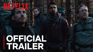 The Ritual | Official Trailer [HD] | Netflix