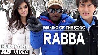getlinkyoutube.com-Heropanti: Making of the song Rabba   Tiger Shroff   Kriti Sanon