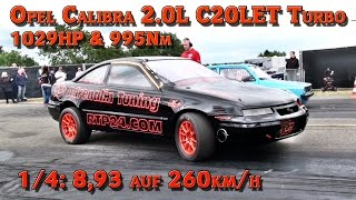 getlinkyoutube.com-Opel Calibra C20LET Turbo 1029HP Quarter mile 8,93s @ 260kmh FASTEST OPEL in GERMANY!