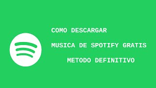 getlinkyoutube.com-COMO DESCARGAR MÚSICA DE SPOTIFY GRATIS