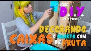 getlinkyoutube.com-DIY | Como decorar o quarto com Caixas de Frutas