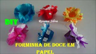 getlinkyoutube.com-DIY 4 FORMINHAS DE DOCES EM FLOR FEITAS DE PAPEL