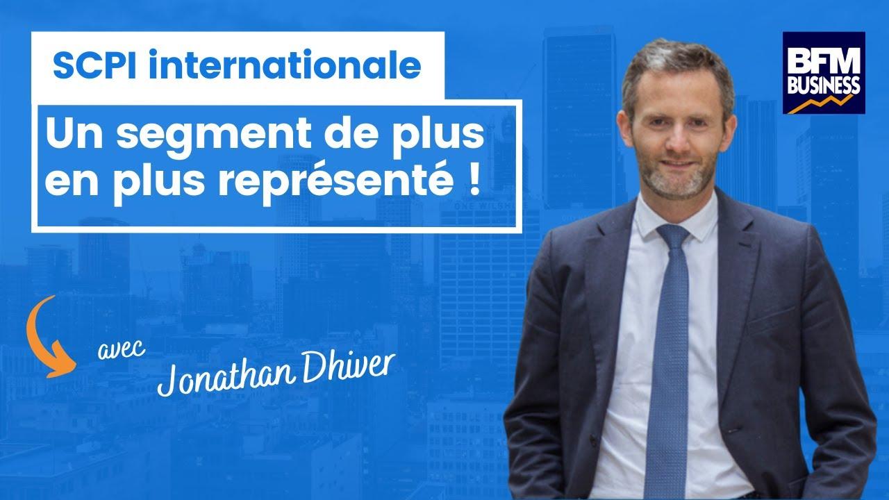 Jonathan Dhiver  MeilleureSCPI.com - Les SCPI internationales, un segment de plus en plus représenté