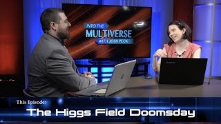 ItM 009: The Higgs Field Doomsday