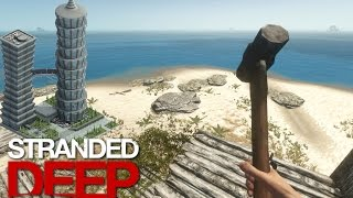 getlinkyoutube.com-Stranded Deep: Part 25 - HOUSE UPGRADES!