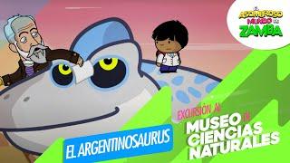 getlinkyoutube.com-Zamba - Excursión al Museo de Ciencias Naturales - Argentinosaurus