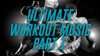 getlinkyoutube.com-Ultimate Fighting-Boxing Workout Music *RAP* Part.1