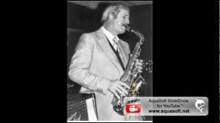 "getlinkyoutube.com-Stan Kenton ""Street of Dreams"" w/John Park, alto sax"
