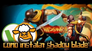 getlinkyoutube.com-Como instalar Shadow Blade para PC