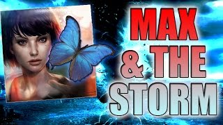 getlinkyoutube.com-Max's Decisions & The Storm (Life Is Strange: Episode 5 Theory) (Butterfly Effect)
