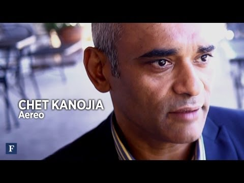 Why Do A Startup If You're Rich? Aereo CEO Chet Kanojia Explains - Forbes