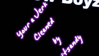 getlinkyoutube.com-New Boyz- Your a Jerk (Clean Version) HQ
