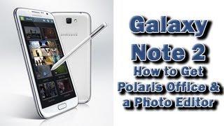 getlinkyoutube.com-Galaxy Note 2   How to Get Polaris Office & a Photo Editor