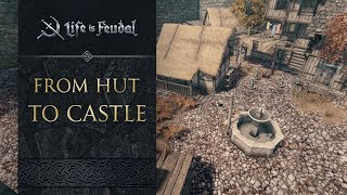 Life is Feudal: MMO - From Hut to Castle