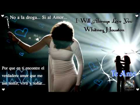 i will always love you siempre te amare whitney houston hd