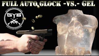 Full Auto Glock -vs.- Ballistic Gel [ in SLOW MOTION ]