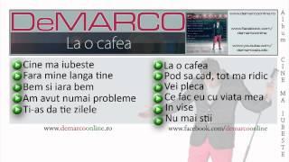 DeMARCO – La o cafea 2012